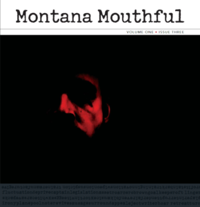 "Montana Mouthful ""Haunting"" Issue is Live!"