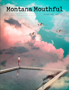"""Montana Mouthful's """"Out of This World"""" Issue is Here"""